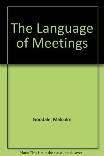 9781413090413: The Language of Meetings