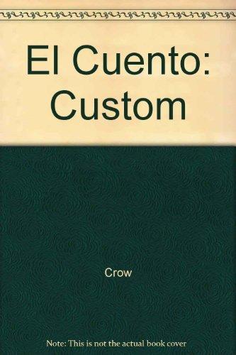 El Cuento: Custom (Spanish Edition): Crow