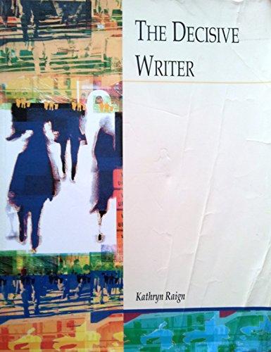 The Decisive Writer: Kathryn Raign
