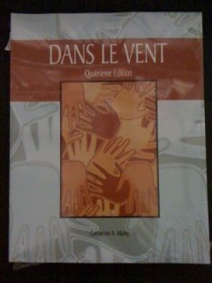 Dans Le Vent: Custom (French Edition): Catherine A. Maley