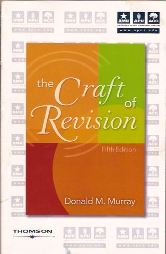 9781413099324: The Craft of Revision (American Public University System)