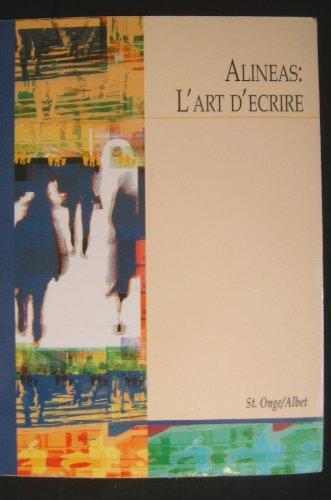 Alineas, L'Art D'ecrire (1413099335) by Ronald / Albet, Maguy St. Onge
