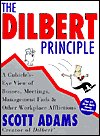 9781413214727: THE DILBERT PRINCIPLE. A Cubicle's Eye View of Bosses, meetings, Management Fads & Other Workplace Afflictions.