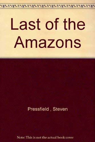 9781413229462: Last of the Amazons