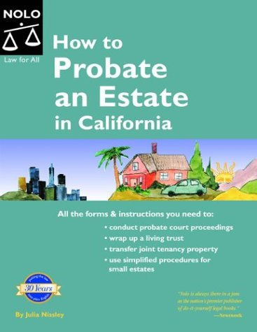9781413300239: How to Probate an Estate in California