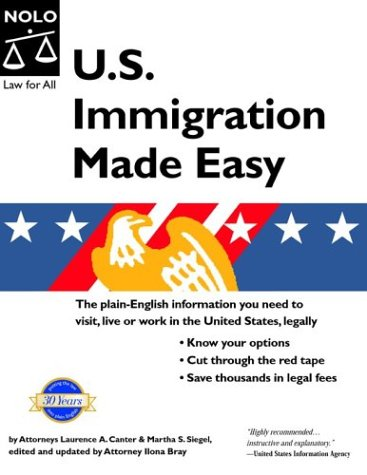 U.S. Immigration Made Easy (1413300367) by Canter, Laurence A.; Siegel, Martha S.