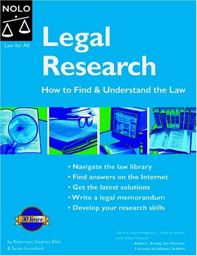 Legal Research: How to Find & Understand the Law (Legal Research): Stephen Elias, Susan ...