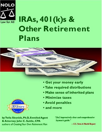9781413300789: Iras 401ks & Other Retirement Plans: Taking Your Money Out