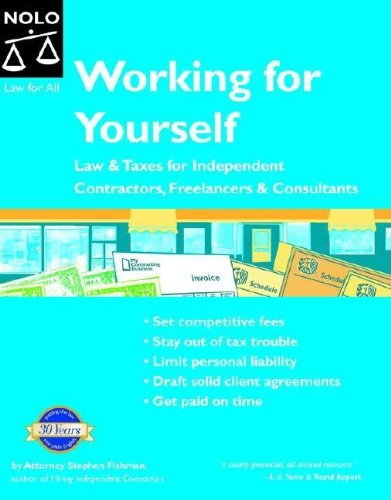 9781413300888: Working for Yourself: Law & Taxes for Independent Contractors, Freelancers & Consultants