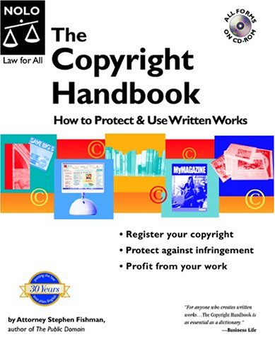 9781413300918: The Copyright Handbook: How to Protect & Use Written Works with CDROM