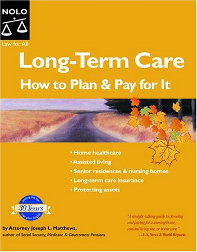 9781413301397: Long-Term Care: How To Plan and Pay For It (5th Edition)