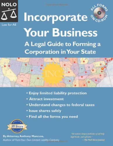 9781413301854: Incorporate Your Business: A Legal Guide To Forming A Corporation In Your State 3rd Edition