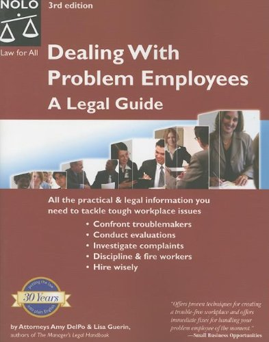 9781413303704: Dealing with Problem Employees: A Legal Guide (3rd edition)