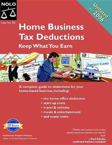 9781413303742: Home Business Tax Deductions: Keep What You Earn 2nd Edition