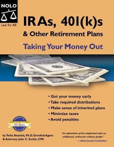 9781413304022: IRAs, 401(k)s & Other Retirement Plans: Taking Your Money Out (7th Edition)