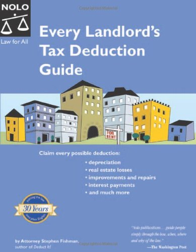 Every Landlord's Tax Deduction Guide (2nd Edition): Fishman, Stephen