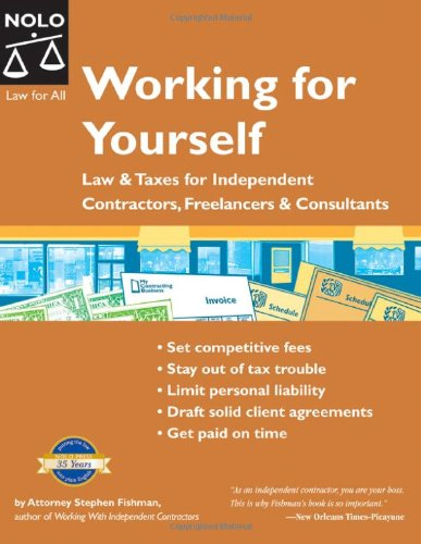 9781413304404: Working for Yourself: Law & Taxes for Independent Contractors, Freelancers & Consultants (6th Edition)