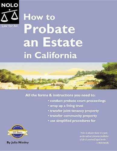9781413304473: How to Probate an Estate in California