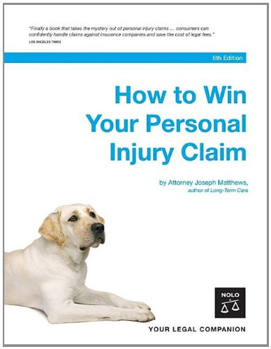 9781413305197: How to Win Your Personal Injury Claim