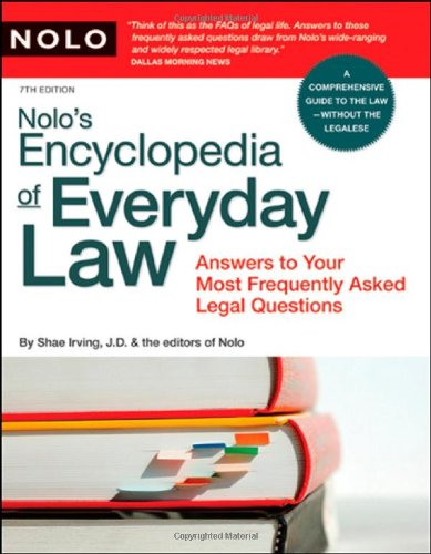 9781413305609: Nolo's Encyclopedia of Everyday Law: Answers to Your Most Frequently Asked Legal Questions