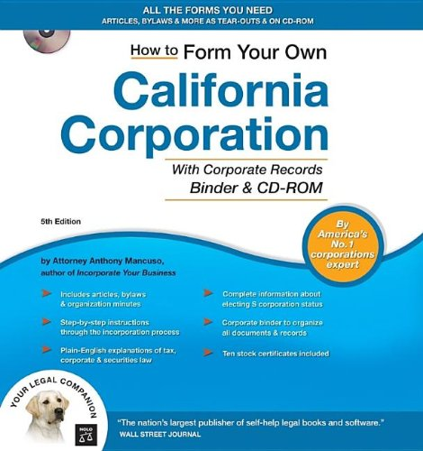 9781413305722: How to Form Your Own California Corporation (Binder with CD)