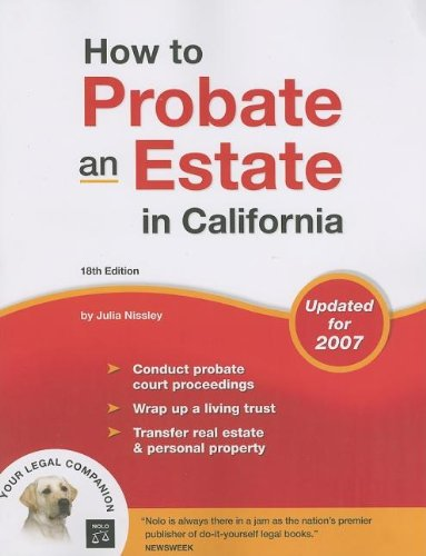 9781413305746: How to Probate an Estate in California