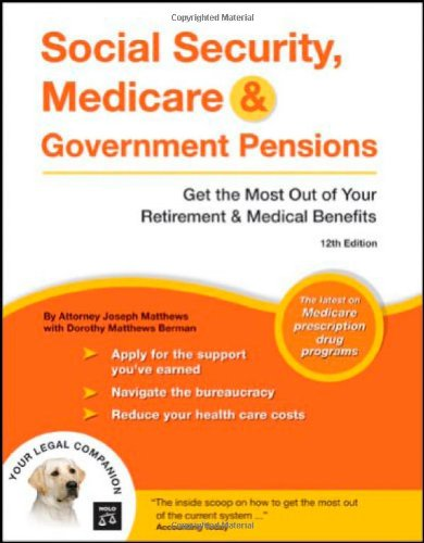 9781413305760: Social Security, Medicare & Government Pensions: Get the Most Out of Your Retirement & Medical Benefits