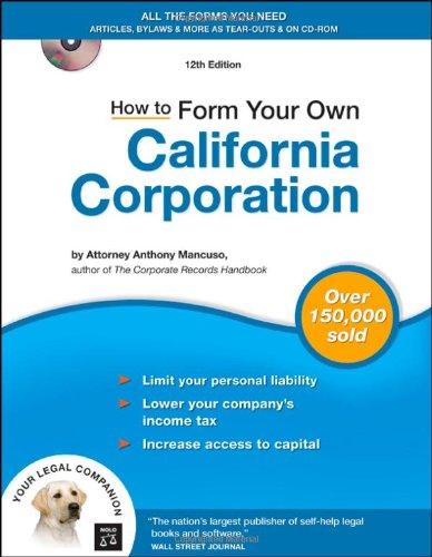 9781413305777: How to Form Your Own California Corporation (Book with CD)