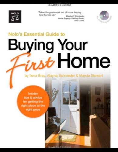 Nolo's Essential Guide to Buying Your First Home (book with CD-Rom & Audio) (1413306284) by Alayna Schroeder; Ilona Bray; Marcia Stewart