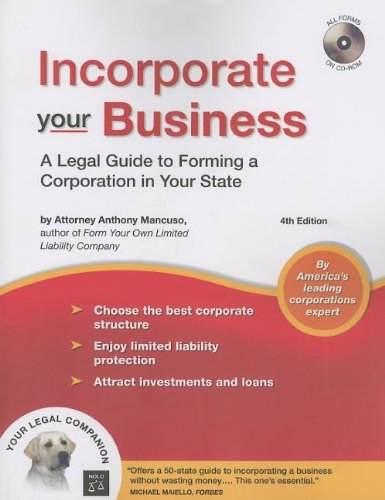 9781413306361: Incorporate Your Business: A Legal Guide to Forming a Corporation in Your State (book with CD-Rom)