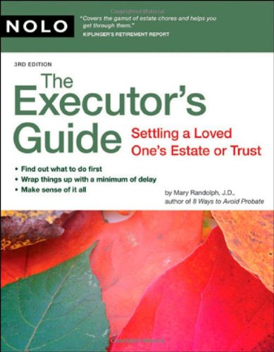9781413306552: The Executor's Guide: Settling a Loved One's Estate or Trust