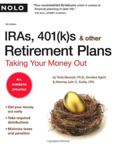 9781413306965: IRAs, 401(k)s & Other Retirement Plans: Taking Your Money Out