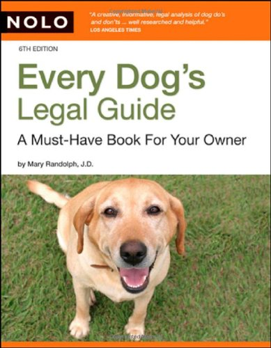9781413307030: Every Dog's Legal Guide: A Must-have Book for Your Owner