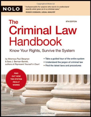9781413307047: Criminal Law Handbook: Know Your Rights, Survive the System