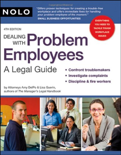 Dealing With Problem Employees: A Legal Guide: DelPo Attorney, Amy