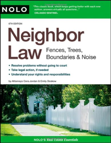 9781413307511: Neighbor Law: Fences, Trees, Boundaries & Noise