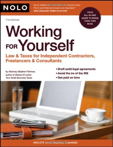 9781413307528: Working for Yourself: Law & Taxes for Independent Contractors, Freelancers & Consultants