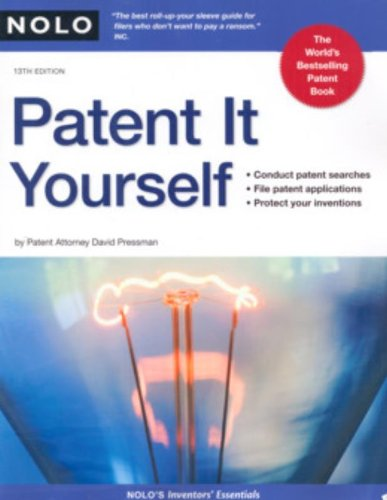 9781413308549: Patent It Yourself, 13th Edition