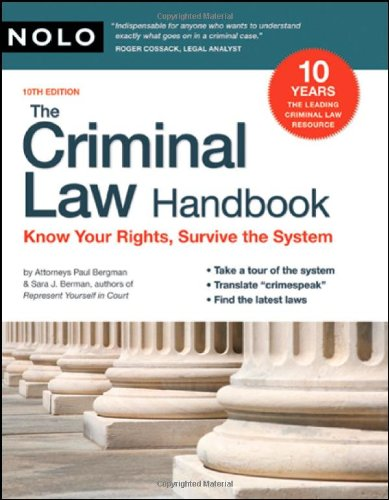 9781413308945: The Criminal Law Handbook: Know Your Rights, Survive the System