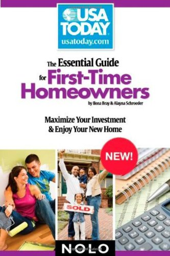 9781413308952: The Essential Guide for First-Time Homeowners: Maximize Your Investment & Enjoy Your New Home (USA Today/Nolo Series)