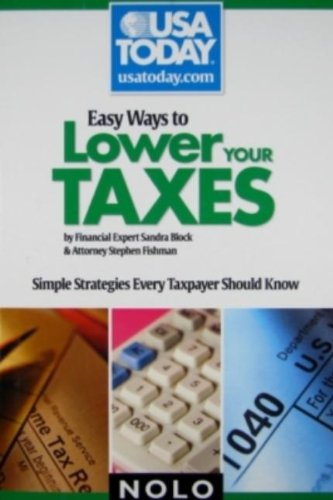 9781413309133: Easy Ways to Lower Your Taxes: Simple Strategies Every Taxpayer Should Know (USA Today/Nolo Series)