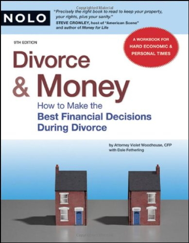 9781413309188: Divorce & Money: How to Make the Best Financial Decisions During Divorce