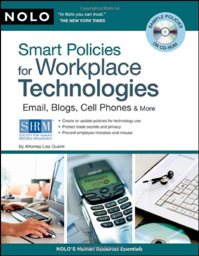 9781413309263: Smart Policies for Workplace Technology: Email, Blogs, Cell Phones & More