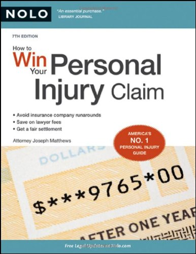 9781413310160: How to Win Your Personal Injury Claim