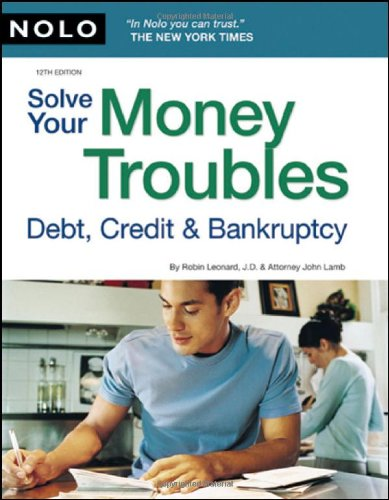 9781413310221: Solve Your Money Troubles: Debt, Credit & Bankruptcy