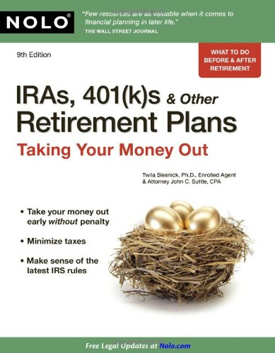 9781413310313: IRAs, 401(k) s & Other Retirement Plans: Taking Your Money Out
