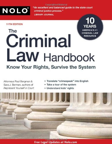 9781413310535: The Criminal Law Handbook: Know Your Rights, Survive the System