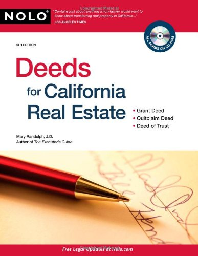Deeds for California Real Estate: Mary Randolph J.D.