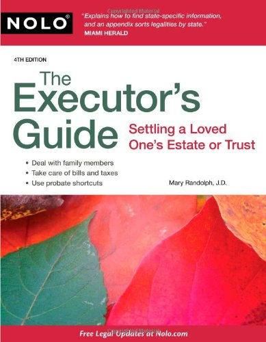 9781413310931: The Executor's Guide: Settling a Loved One's Estate or Trust