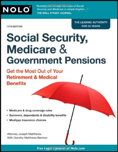 9781413310979: Social Security, Medicare & Government Pensions: Get the Most out of Your Retirement & Medical Benefits